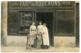 Carte Photo - Fabrique De Bouchon , Gros , Détail , Tres Belle Devanture - Negozi