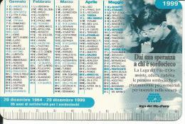 CAL563 - CALENDARIETTO 1999 - OCST - LEGA DEL FILO D´ORO - Formato Piccolo : 1991-00