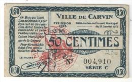 CARVIN (62 - Pas-de-Calais) - Bon Communal 50 Centimes - 1915 - Bons & Nécessité