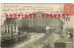 GARE & TRAIN à Bordeaux - Chemin De Fer - Railway Station - Bahnhof - Dos Scanné - Bahnhöfe Mit Zügen