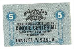 CASSA VENETA DEI PRESTITI - CAT. N° 10 - RARO - 5 CENTS - FIOR DI STAMPA   SERIE Y 0772 # 23819 - [ 1] …-1946 : Kingdom