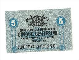 CASSA VENETA DEI PRESTITI - CAT. N° 10 - RARO - 5 CENTS - FIOR DI STAMPA   SERIE Y 0772 # 23876 - [ 1] …-1946 : Kingdom