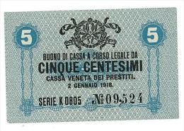 CASSA VENETA DEI PRESTITI - CAT. N° 10 - RARO - 5 CENTS - FIOR DI STAMPA   SERIE K 0805 # 09524 - Biglietti Consorziale