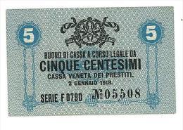 CASSA VENETA DEI PRESTITI - CAT. N° 10 - RARO - 5 CENTS - FIOR DI STAMPA   SERIE F 0790 # 05508 - Biglietti Consorziale