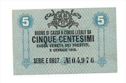 CASSA VENETA DEI PRESTITI - CAT. N° 10 - RARO - 5 CENTS - FIOR DI STAMPA   SERIE E 0807 # 04976 - [ 1] …-1946 : Kingdom