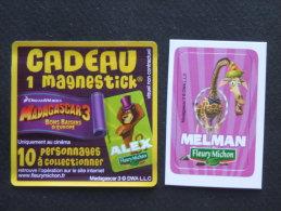 Magnéstick FLEURY MICHON - MADAGASCAR 3 Bons Baisers D'Europe - MELMAN - Magnets