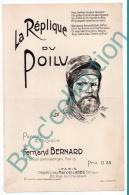 La Réplique Du Poilu, Partition, Fernand Bernard, 1915, Militaria, Guerre De 1914 - 1918 - 1914-18