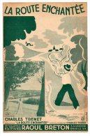 Partition - La Route Enchantée De Charles Trenet - 1939 - Partitions Musicales Anciennes