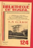 1 Plaquette 25 Pages N° 124 De 1950 -   LA GARE ( Nombreux Clichés ...Majorité Gare Du MANS...) - Collections