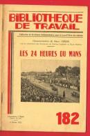 1 Plaquette 25 Pages N° 182 De 1952 -  Les 24 HEURES DU MANS  ( Nombreux Clichés ...) - Collections