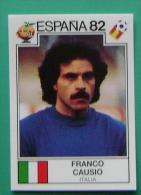 FRANCO CAUSIO ITALY SPAIN 1982 #140 PANINI FIFA WORLD CUP STORY STICKER SOCCER FUSSBALL FOOTBALL - Panini