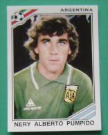 NERY ALBERTO PUMPIDO ARGENTINA MEXICO 1986 #161 PANINI FIFA WORLD CUP STORY STICKER SOCCER FUSSBALL FOOTBALL - Panini