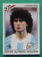 OSCAR ALFREDO RUGGERI ARGENTINA MEXICO 1986 #164 PANINI FIFA WORLD CUP STORY STICKER SOCCER FUSSBALL FOOTBALL - Engelse Uitgave