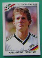 KARL HEINZ FORSTER GERMANY MEXICO 1986 #181 PANINI FIFA WORLD CUP STORY STICKER SOCCER FUSSBALL FOOTBALL - Panini