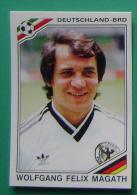 WOLFGANG FELIX MAGATH GERMANY MEXICO 1986 #189 PANINI FIFA WORLD CUP STORY STICKER SOCCER FUSSBALL FOOTBALL - Panini