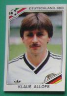 KLAUS ALLOFS GERMANY MEXICO 1986 #193 PANINI FIFA WORLD CUP STORY STICKER SOCCER FUSSBALL FOOTBALL - Panini