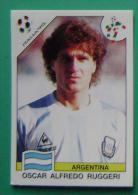 OSCAR ALFREDO RUGGERI ARGENTINA ITALY 1990 #213 PANINI FIFA WORLD CUP STORY STICKER SOCCER FUSSBALL FOOTBALL - Panini