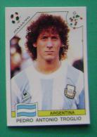 PEDRO ANTONIO TROGLIO ARGENTINA ITALY 1990 #221 PANINI FIFA WORLD CUP STORY STICKER SOCCER FUSSBALL FOOTBALL - Engelse Uitgave