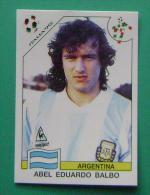 ABEL EDUARDO BALBO ARGENTINA ITALY 1990 #226 PANINI FIFA WORLD CUP STORY STICKER SOCCER FUSSBALL FOOTBALL - Panini