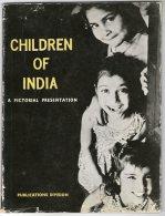 LIVRE   CHILDREN OF INDIA       A PICTORIAL PRESENTATION      ENFANTS INDOUS - Exploration/Voyages