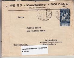STORIA POSTALE BUSTA POSTALE J.WEISS.RAUCHENHOF.BOLZANO 29-4-1938 VEDI RETRO-ISOLATO IN TARIFFA X ESTERO - Posta