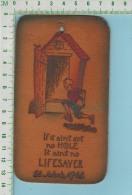 Publicité Sur Cuir ( Humour Lifesaver St John Newfoundland ) Carte Postale Post Card - Obj. 'Souvenir De'