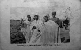 Le Sultan Moulay-Hafid Visitant Les Quais - Casablanca