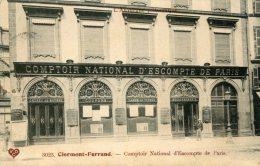 CPA 63 CLERMONT FERRAND COMPTOIR NATIONAL D ESCOMPTE DE PARIS 1906 - Clermont Ferrand