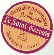 étiquette De Fromage:   Camembert :   Messei  Orne , Messey  , Le  Saint  Gervais - Formaggio