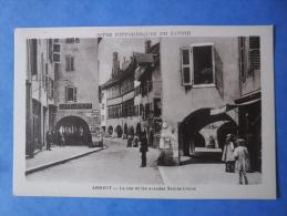 74-ANNECY La Rue Et Les Arcades Sainte-claire , Animée - Annecy