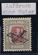 Iceland:  1928 Airmail Mi Nr 123, MH/*  Aufdruck Ohne Motor, Error Without Engine - Luchtpost
