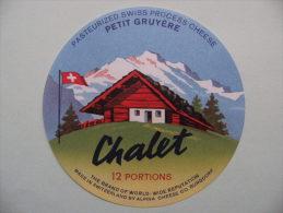 Etiquette Fromage Suisse - Le Chalet - Petit Gruyère 12 Portions  A Voir ! - Fromage