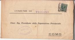 STORIA POSTALE BUSTA POSTALE COMUNE DI VECCANA-1919-ONOR.PRESIDENTE DELLA DEPUTAZIONE PROVINCIALE DI COMO - Posta