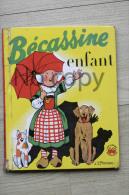 BD : Bécassine Enfant - Edition De 1953 - Imprimé En 1961 - Bécassine