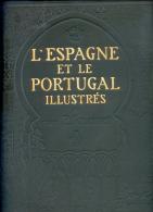 L'ESPAGNE ET LE PORTUGAL ILLUSTRES - P. JOUSSET - LAROUSSE. PARIS - 1900/20 ? - IMPRESIONANTE OBRA - 1801-1900