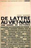 DE LATTRE AU VIETNAM UNE ANNEE DE VICTOIRES GUERRE INDOCHINE TONKIN VIETMINH  DELTA  1950