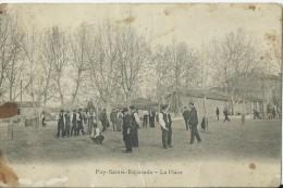 13  Puy Sainte Reparade La Place Concours De Petanque Jeu De Boules - Non Classés