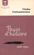 PAGES HISTOIRE ETUDES VIETNAMIENNES VIETNAM INDOCHINE 1945 1954 VIETMINH GUERRE