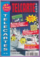 TELCARTE   °   Catalogue  N°  25   °   Fév Mars 1998 -  66 Pages.  T  B  E - Telefonkarten