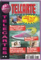 TELCARTE   °   Catalogue  N°  28   °   Aou  Sep  1998 -  68 Pages.  T  B  E - Télécartes