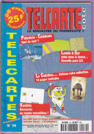 TELCARTE   °   Catalogue  N°  30   °   Déc 98  Jan 99 -  68 Pages.  T  B  E - Télécartes