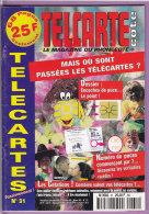 TELCARTE   °   Catalogue  N°  31   °   Fév  Mar  1999 -  68 Pages.  T  B  E - Tarjetas Telefónicas