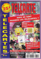 TELCARTE   °   Catalogue  N°  33   °   Juin  Juil  1999 -  68 Pages.  T  B  E - Telefoonkaarten
