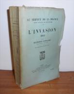 L´invasion 1914. Par POINCARE Raymond. - Historia
