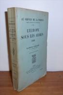 L´europe Sous Les Armes 1913. Par POINCARE Raymond. - Geschichte
