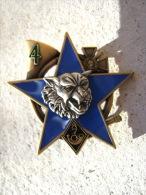 INSIGNE DES CHASSEURS ALPINS 7° BCA  LA 4° COMPAGNIE ETAT EXCELLENT - Army
