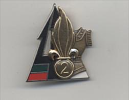 P20 LEGION ETRANGERE 2° REGIMENT ETRANGER DE GENIE BAT GEN FEV MAI 2003 ORIGINAL FRENCH FOREIGN LEGION BADGE - Army