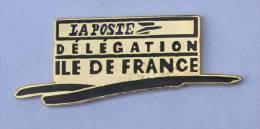 Pin's Doré  LA POSTE - Délégation ILE DE FRANCE - C1194 - Mail Services