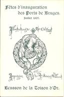 Fêtes D'Inauguration Des Ports De BRUGES - Juillet 1907 - Ecusson De La Toison D' Or - 11 Kaarten - Brugge