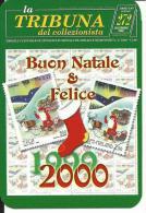 CAL586 - CALENDARIETTO 2000 - LA TRIBUNA DEL COLLEZIONISTA - BUON NATALE E FELICE 2000 - Formato Piccolo : 1991-00
